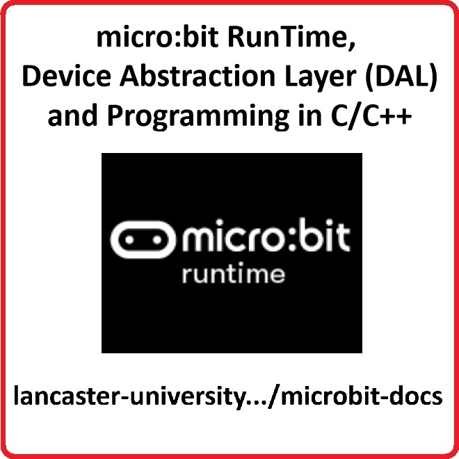 micro:bit RunTime, DAL and Programming in C/C++