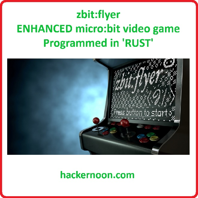 zbit:flyer Video Game Project in Rust